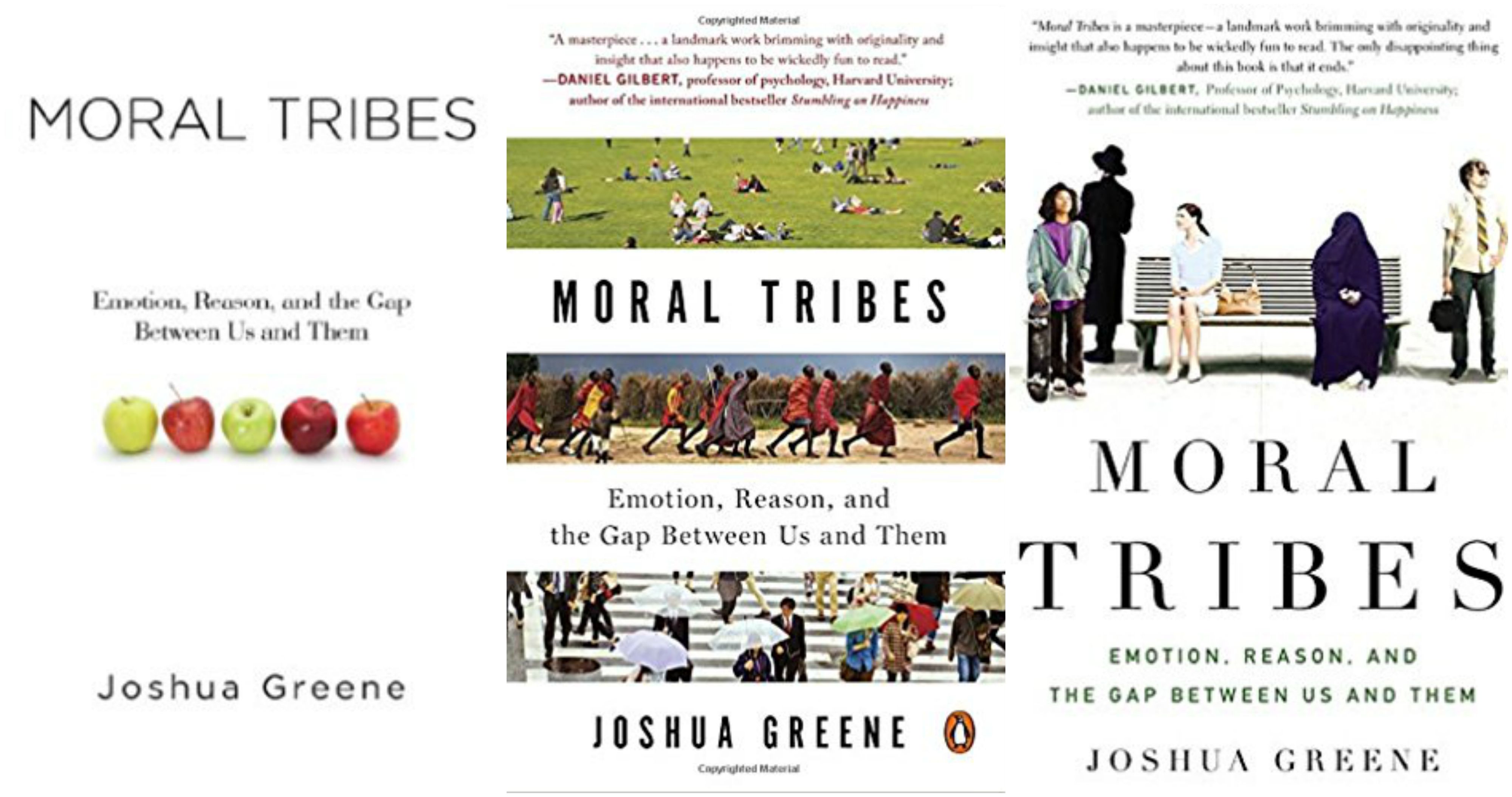 "Review – ""Moral Tribes: Emotion, Reason, and the Gap between Us and Them"" by Joshua Greene"